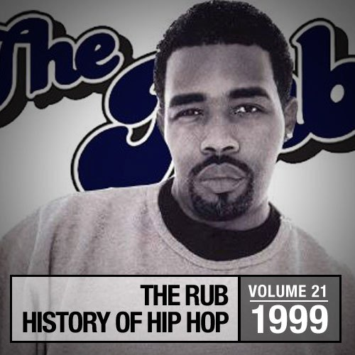 Hip-Hop History 1999 Mix